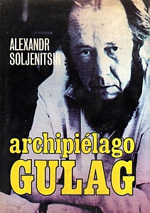 Archipiélago Gulag - Alexander Soljenitsin