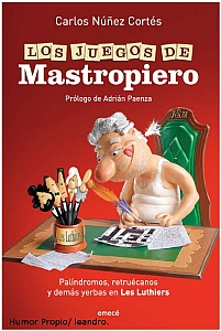 Los juegos de Mastropiero - Carlos Núñez Cortés