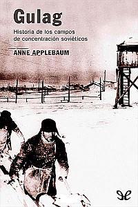 Gulag - Anne Applebaum