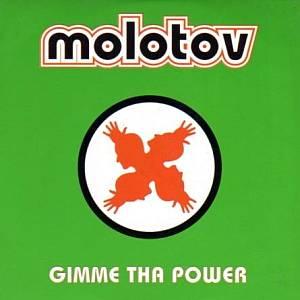 molotov-gimme_tha_power