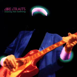 Dire Straits - Money For Nothing