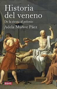 Historia del veneno - Adela Muñoz Páez