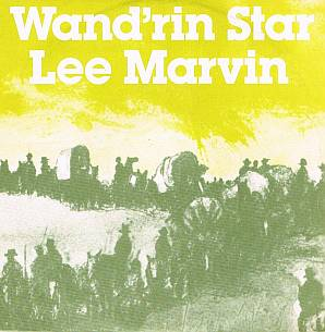 Lee Marvin - Wand'rin star