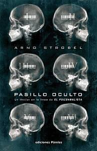 Pasillo oculto - Arno Strobel