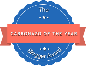 The Cabronazo of the Year Blogger Award