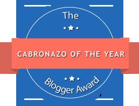 The Cabronazo of the Year Blogger Award