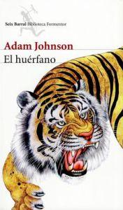El huérfano - Adam Johnson