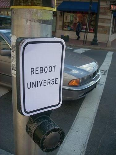 Reiniciar Universo / Reboot Universe