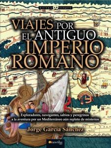 Viajes por el Antiguo Imperio Romano - Jorge García Sánchez