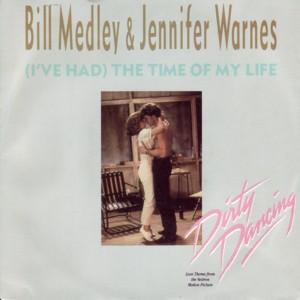 Bill_Medley_&_Jennifer_Warnes_-_(I've_Had)_The_Time_of_My_Life