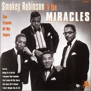 Smokey Robinson and The Miracles - The Tracks Of My Tears