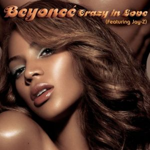 Beyoncé featuring Jay-Z - Crazy in Love