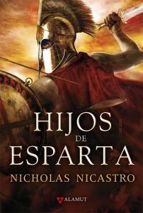 Hijos de Esparta - Nicholas Nicastro