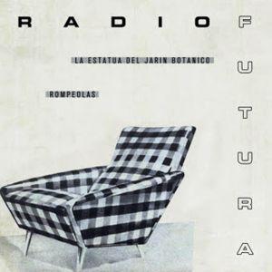 Radio Futura - La estatua del jardín botánico