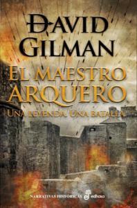 El maestro arquero - David Gilman