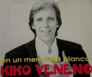 Kiko Veneno - En un mercedes blanco