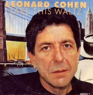 Leonard Cohen - Take This Waltz