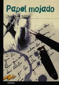 Papel mojado - Juan José Millás