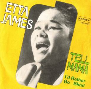 Etta James - I'd Rather Go Blind