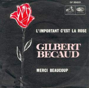 Gilbert Bécaud - L'important c'est la rose