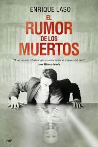 El Rumor de los Muertos - Enrique Laso