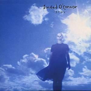 Sinéad O'Connor - Troy