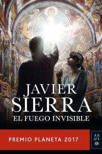 El fuego invisible -Javier Sierra
