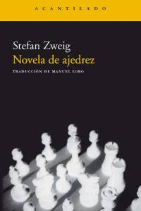 Novela de ajedrez - Stefan Zweig