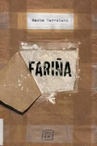 Fariña: Historia e indiscreciones del narcotráfico en Galicia - Nacho Carretero
