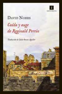 Caída y auge de Reginald Perrin - David Nobbs