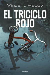 El triciclo rojo - Vincent Hauuy