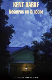 Nosotros en la noche - Kent Haruf
