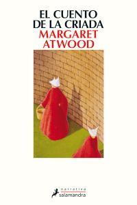 El cuento de la criada - Margaret Atwood