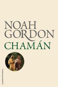 Chamán - Noah Gordon