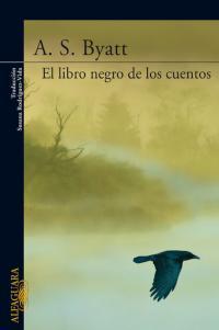 El libro negro de los cuentos - A. S. Byatt
