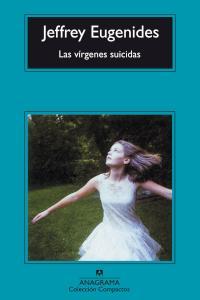 Las vírgenes suicidas - Jeffrey Eugenides