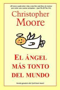 El ángel más tonto del mundo - Christopher Moore