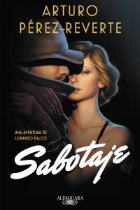 Sabotaje - Arturo Pérez-Reverte