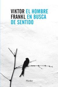 El hombre en busca de sentido - Victor Frankl