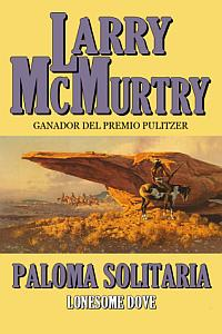 Paloma Solitaria - Larry McMurtry