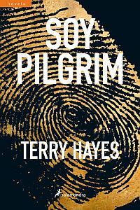 Soy Pilgrim - Terry Hayes
